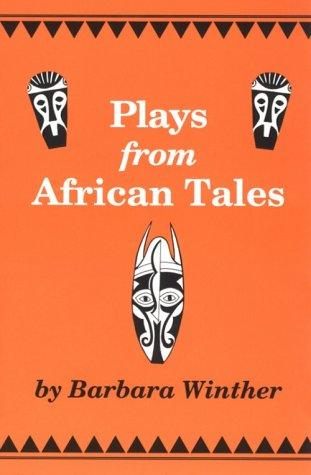 Download Plays from African tales