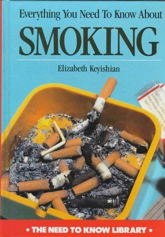 Everything you need to know about smoking