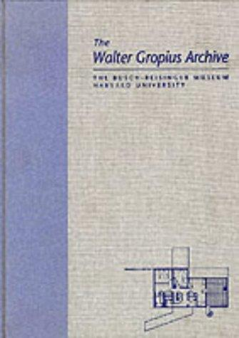 Download The Walter Gropius Archive