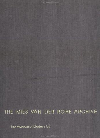 The Mies Van Der Rohe Archive