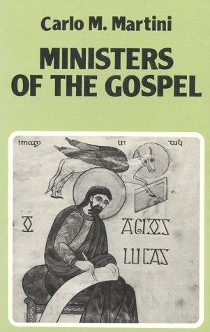 Ministers of the Gospel