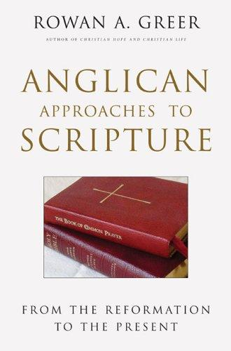 Download Anglican Approaches to Scripture