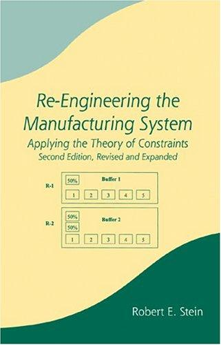 Re-engineering the manufacturing system by Stein, Robert E.