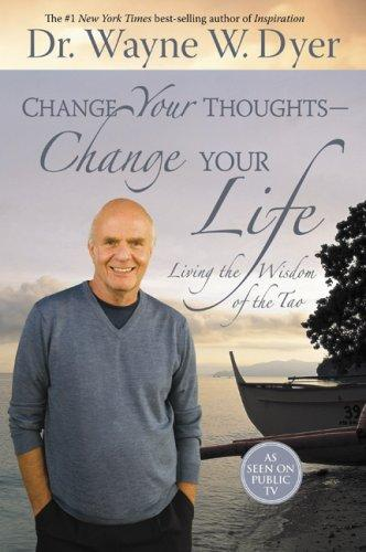 Change Your Thoughts – Change Your Life