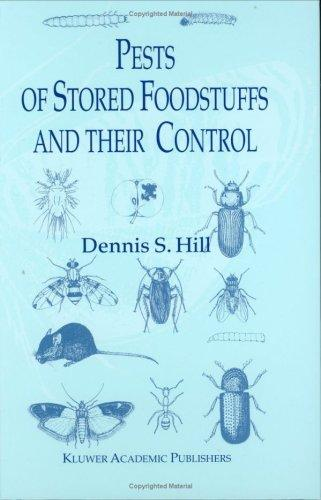 Download Pests of Stored Foodstuffs and their Control