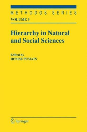Hierarchy in Natural and Social Sciences Denise Pumain