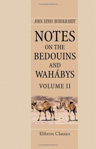 Download Notes on the Bedouins and Wahábys