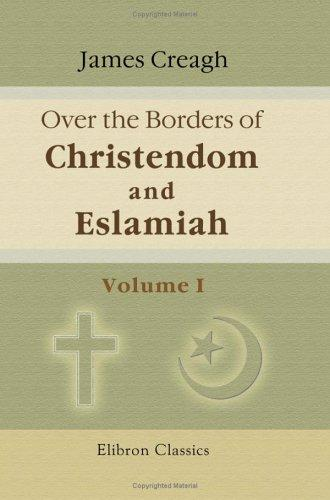 Over the Borders of Christendom and Eslamiah