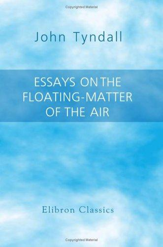 Download Essays on the Floating-Matter of the Air
