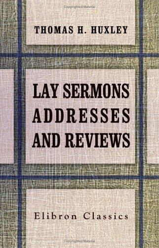 Download Lay Sermons, Addresses and Reviews