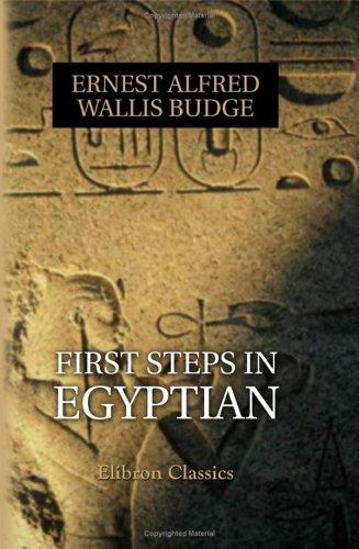 Download First Steps in Egyptian