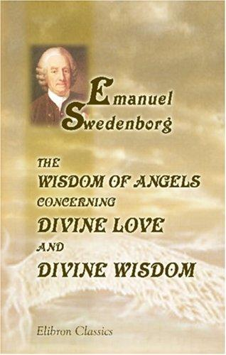 Download The Wisdom of Angels Concerning Divine Love and Divine Wisdom
