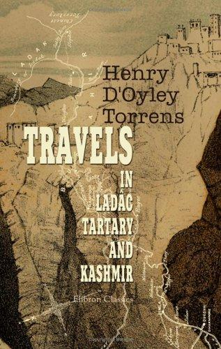 Download Travels in Ladâk, Tartary and Kashmir