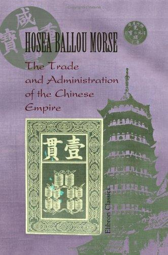 Download The Trade and Administration of the Chinese Empire