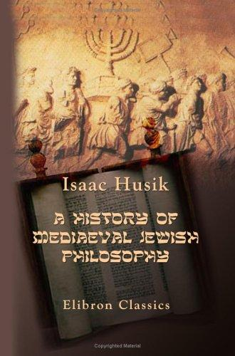 Download A History of Mediaeval Jewish Philosophy