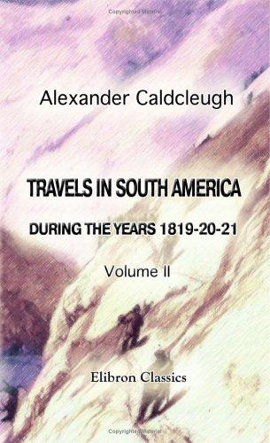 Travels in South America, during the Years 1819-20-21