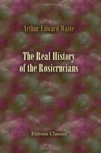 Download The Real History of the Rosicrucians