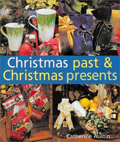 Christmas Past & Christmas Presents
