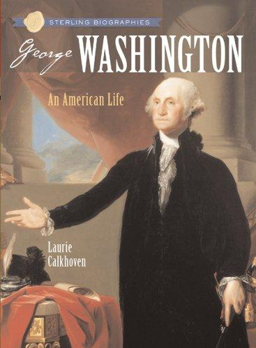 Sterling Biographies: George Washington