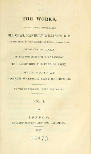 The works, of the Right Honourable Sir Chas. Hanbury Williams …