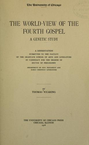 The world-view of the fourth Gospel
