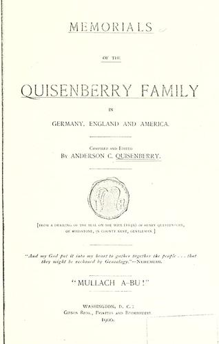 Memorials of the Quisenberry family in Germany, England and America.