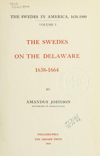 Download The Swedes in America, 1638-1900.