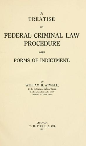 A treatise on federal criminal law procedure