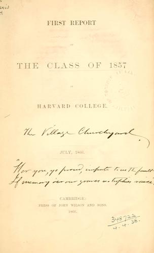 Report of the Class of 1857 in Harvard College.