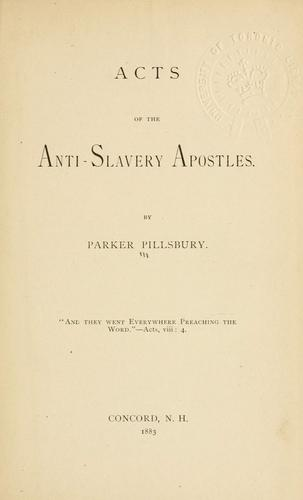 Download Acts of the anti-slavery apostles.