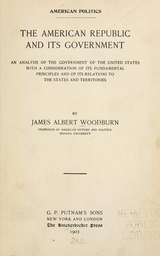 The American republic and its government