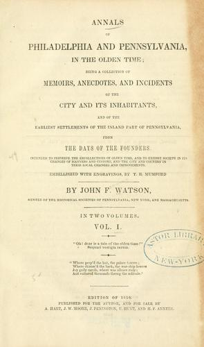 Download Annals of Philadelphia and Pennsylvania, in the olden time