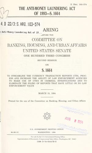 Download The Anti-Money Laundering Act of 1993–S. 1664