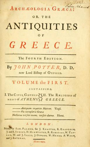 Archæologia græca: or, the antiquities of Greece