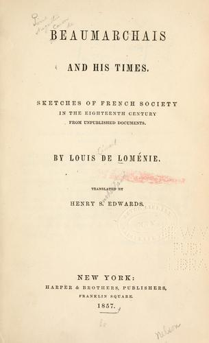Beaumarchais and his times.
