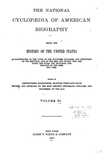 The National Cyclopaedia of American Biography: Being the History of the …