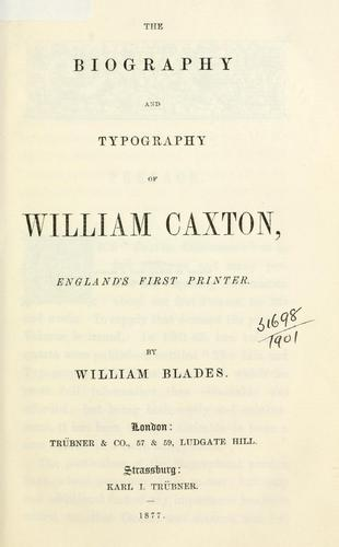 Download The biography and typography of William Caxton