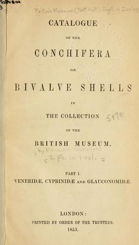 Catalogue of the Conchifera or bivalve shells in the collection of the British Museum by Monsieur Deshayes
