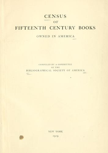 Download Census of fifteenth century books owned in America