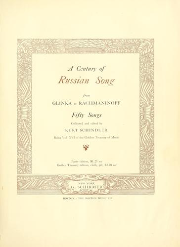 A century of Russian song, from Glinka to Rachmaninoff by Kurt Schindler