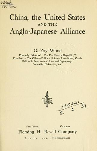 China, the United States, and the Anglo-Japanese alliance.