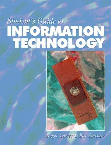 Students' Guide to Information Technology