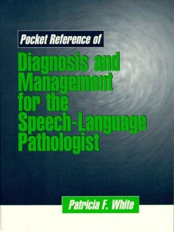 Download Pocket reference of diagnosis and management for the speech-language pathologist