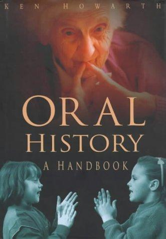 Oral history by Ken Howarth