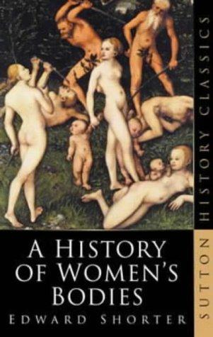 Download A History of Women's Bodies