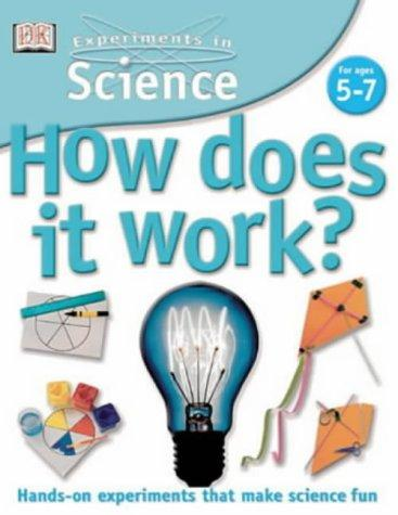 How Does It Work? (Experiments in Science) by David Glover