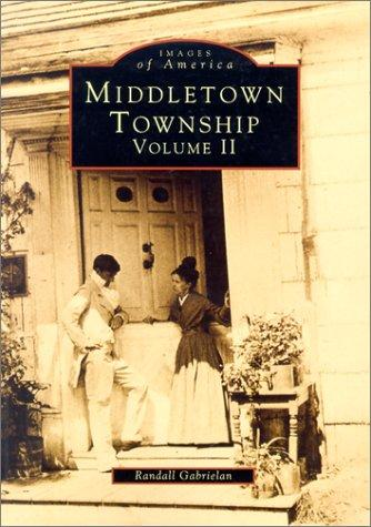 Middletown Township, NJ Volume II (Images of America), Gabrielan, Randall