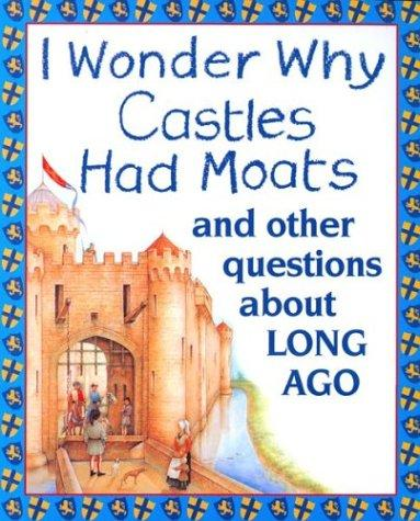 Download I Wonder Why Castles Had Moats