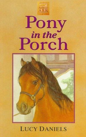 Pony in the Porch (Animal Ark Series #2)
