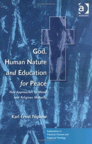 Download God, Human Nature and Education for Peace
